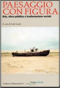 Gabi Scardi, Paesaggio con Figura, Allemandi & C., 2011