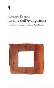 Cesare Brandi, La fine dell'Avanguardia, Quodlibet