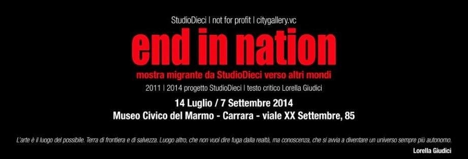 End in Nation, StudioDieci, 2014