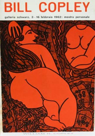 Bill Copley, Galleria Arturo Schwarz, 3 - 16 Febbraio 1962