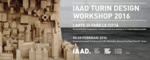 IAAD Turin Design Workshop