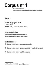 Corpus n°1 _Parte2, a cura di Amalia de Bernardis + Ivan Fassio
