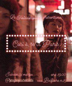 Così è, se vi Paris. Le Scapigliate