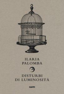 Ilaria Palomba, Disturbi di Luminosità, Gaffi - Italosvevo Editore