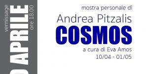 Andrea Pitzalis, Cosmos, fino al 1 maggio 2019
