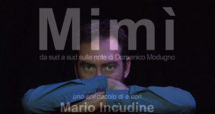MIMÌ da Sud a Sud sulle note di Domenico Modugno – Mario Incudine al Teatro Elfo Puccini di Milano