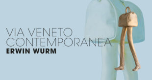Via Veneto Contemporanea | Erwin Wurm